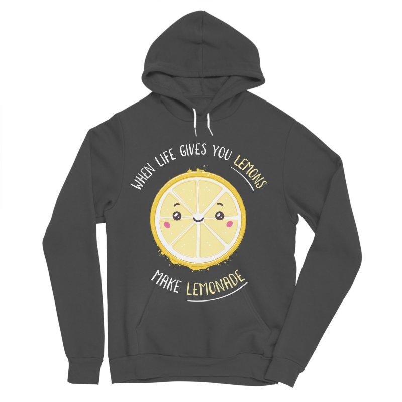 When Life Gives Lemons Make Lemonade Women's Sponge Fleece Pullover Hoody by zoljo's Artist Shop
