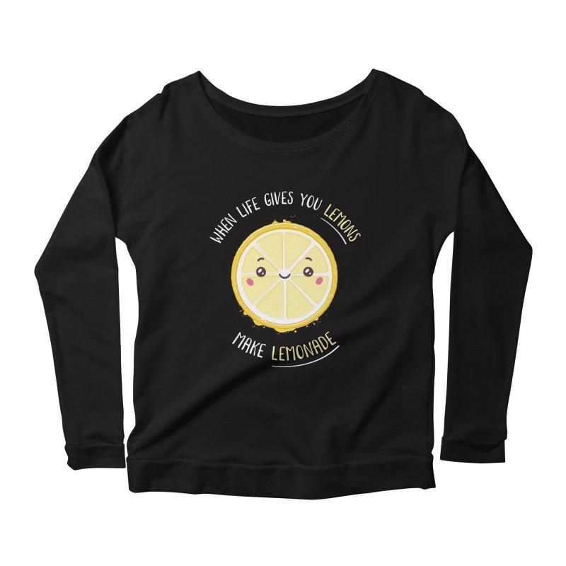 When Life Gives Lemons Make Lemonade Women's Scoop Neck Longsleeve T-Shirt by zoljo's Artist Shop