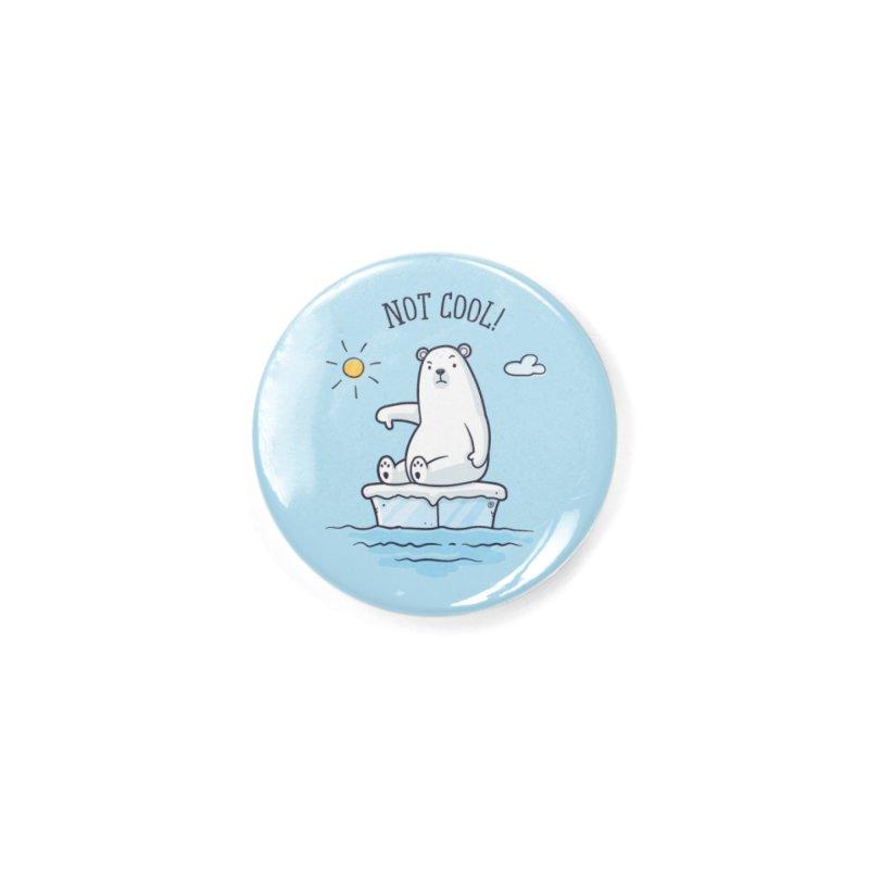 Global Warming Is Not Cool - Polar Bear Accessories Button by zoljo's Artist Shop