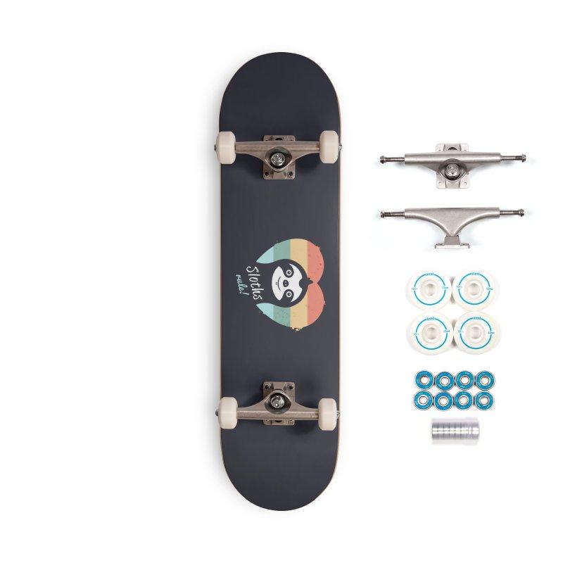 Sloths Rule! Accessories Complete - Basic Skateboard by zoljo's Artist Shop