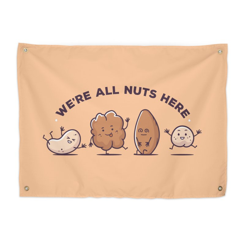 We're All Nuts Here Home Tapestry by zoljo's Artist Shop