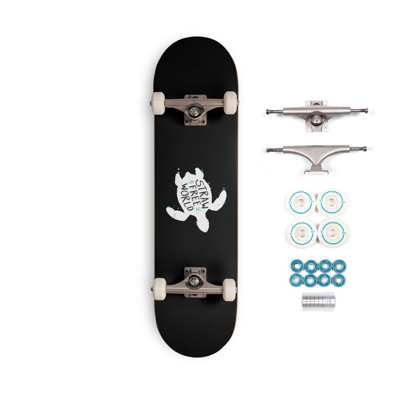 Straw Free World - Save The Sea Turtles Accessories Complete - Basic Skateboard by zoljo's Artist Shop