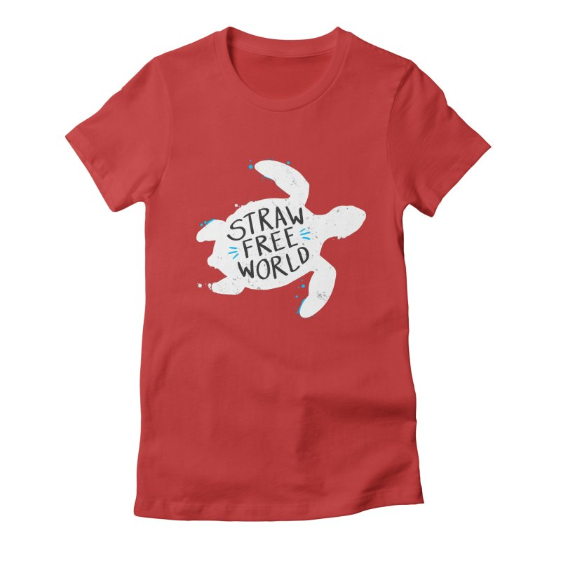 Straw Free World - Save The Sea Turtles Women's Fitted T-Shirt by zoljo's Artist Shop