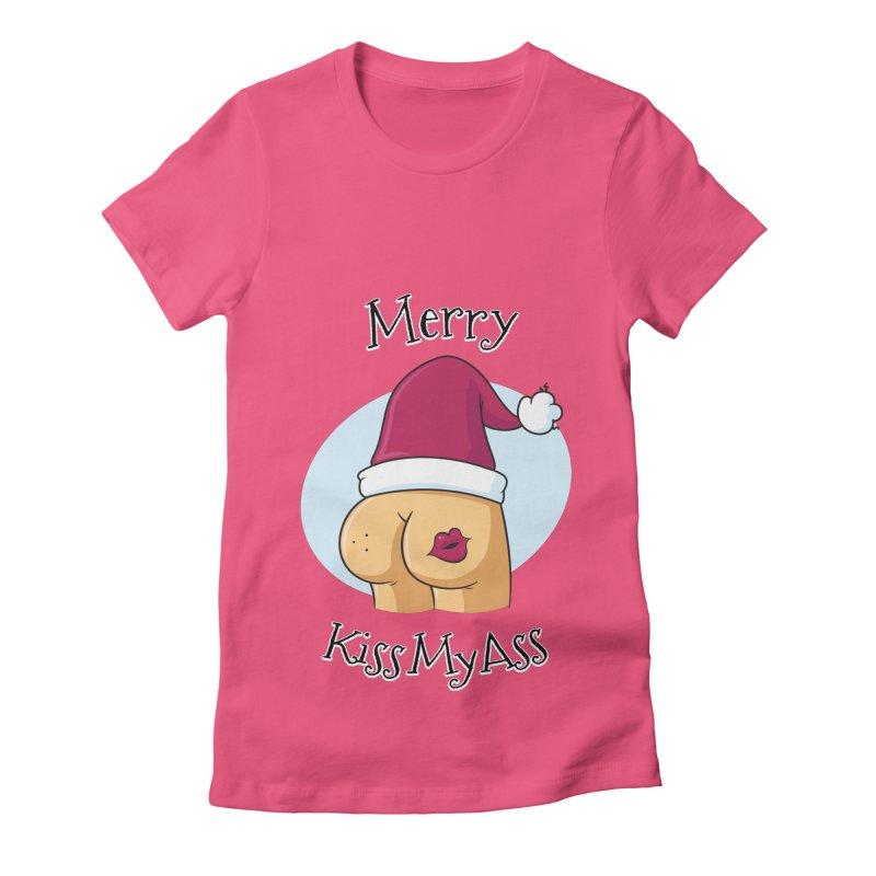 Merry KissMyAss Women's Fitted T-Shirt by zoljo's Artist Shop