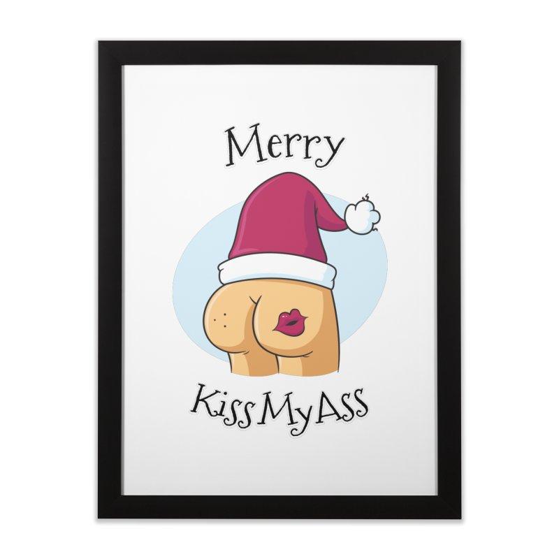 Merry KissMyAss Home Framed Fine Art Print by zoljo's Artist Shop
