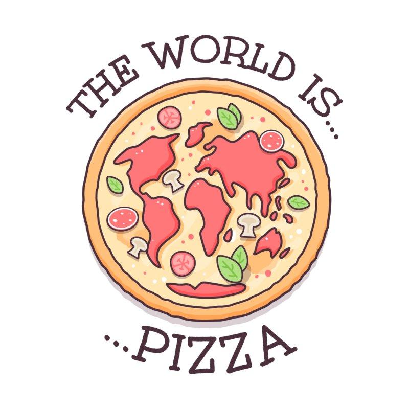 The World Is Pizza by zoljo's Artist Shop