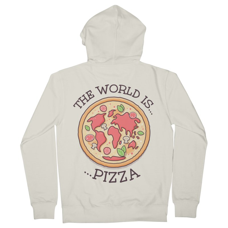 The World Is Pizza Men's Zip-Up Hoody by zoljo's Artist Shop