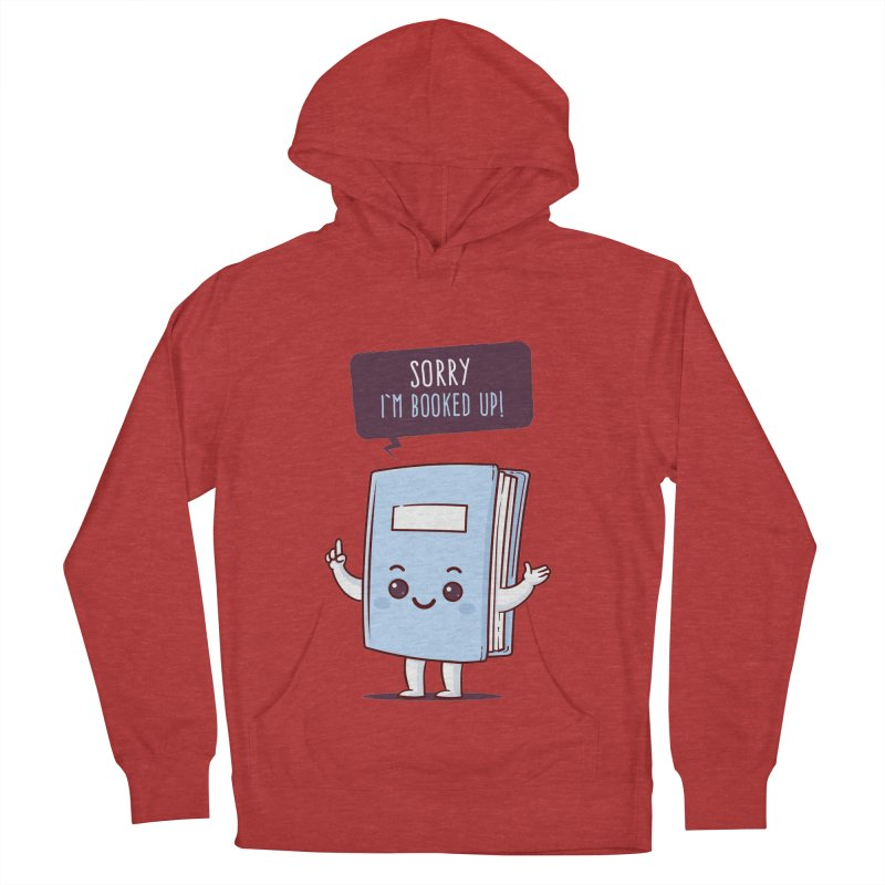 I am booked up Men's Pullover Hoody by zoljo's Artist Shop