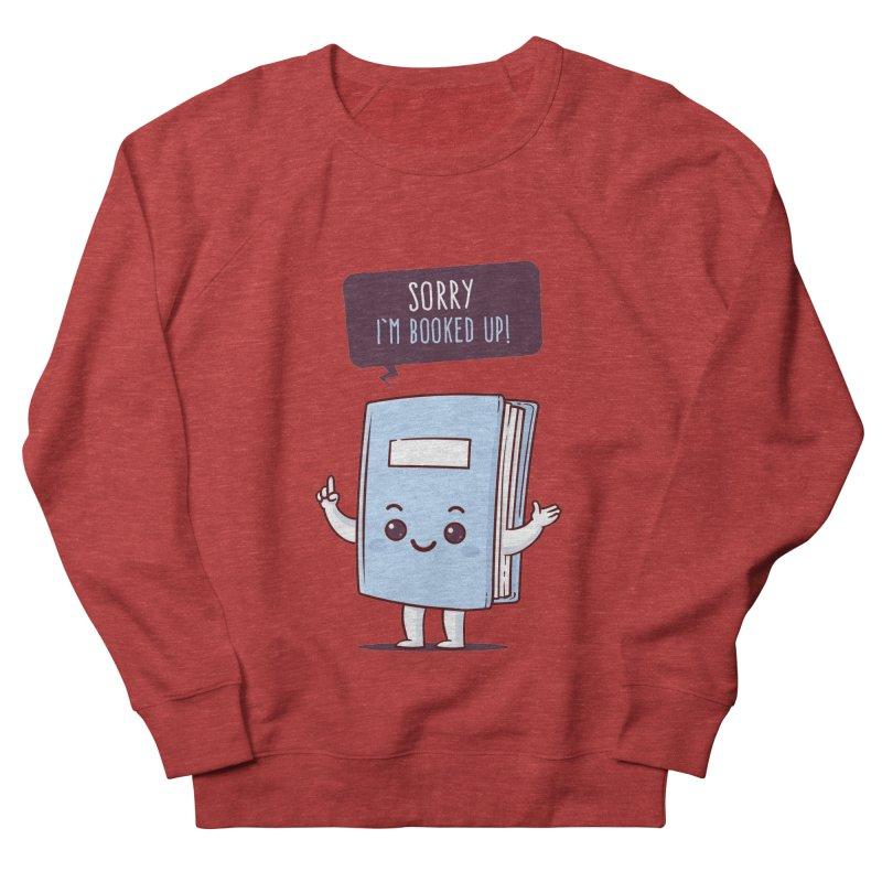 I am booked up Men's Sweatshirt by zoljo's Artist Shop