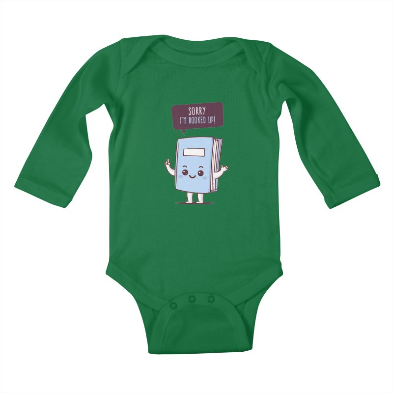 I am booked up Kids Baby Longsleeve Bodysuit by zoljo's Artist Shop