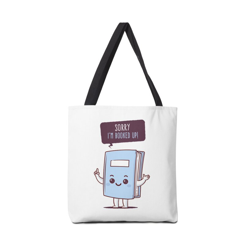 I am booked up Accessories Bag by zoljo's Artist Shop