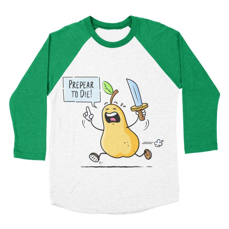 Prepear to Die Men's Baseball Triblend T-Shirt by zoljo's Artist Shop