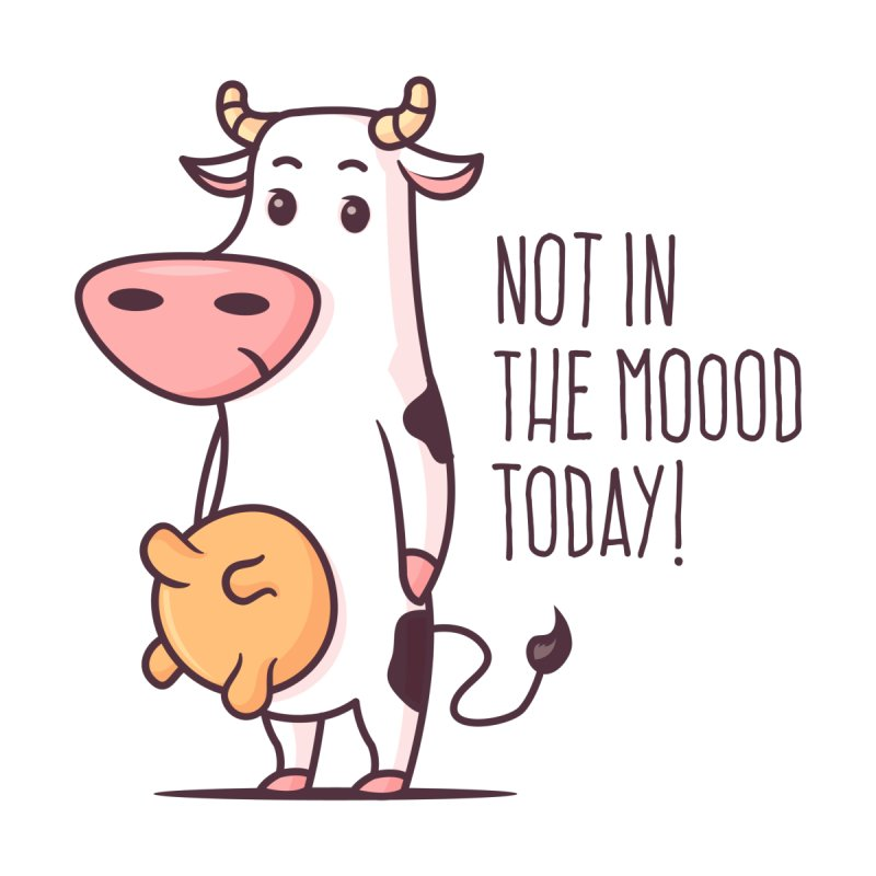Not In The Mood Today by zoljo's Artist Shop