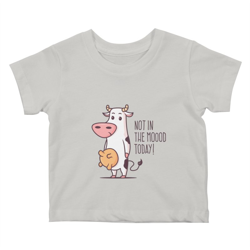 Not In The Mood Today Kids Baby T-Shirt by zoljo's Artist Shop