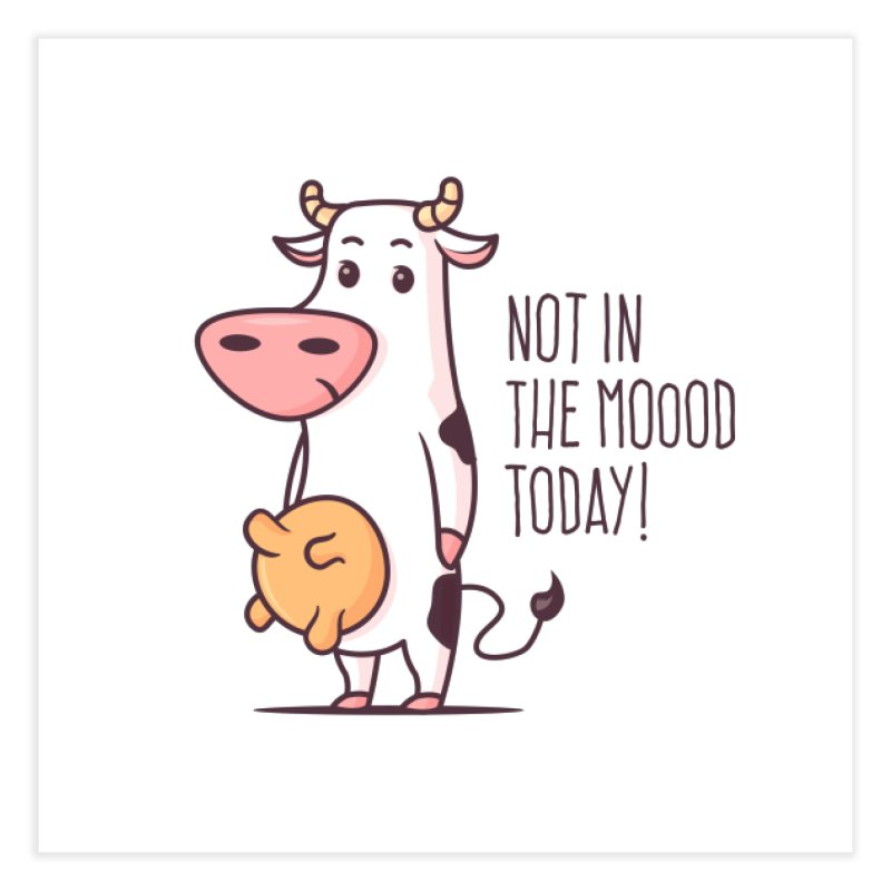 Not In The Mood Today Home Fine Art Print by zoljo's Artist Shop