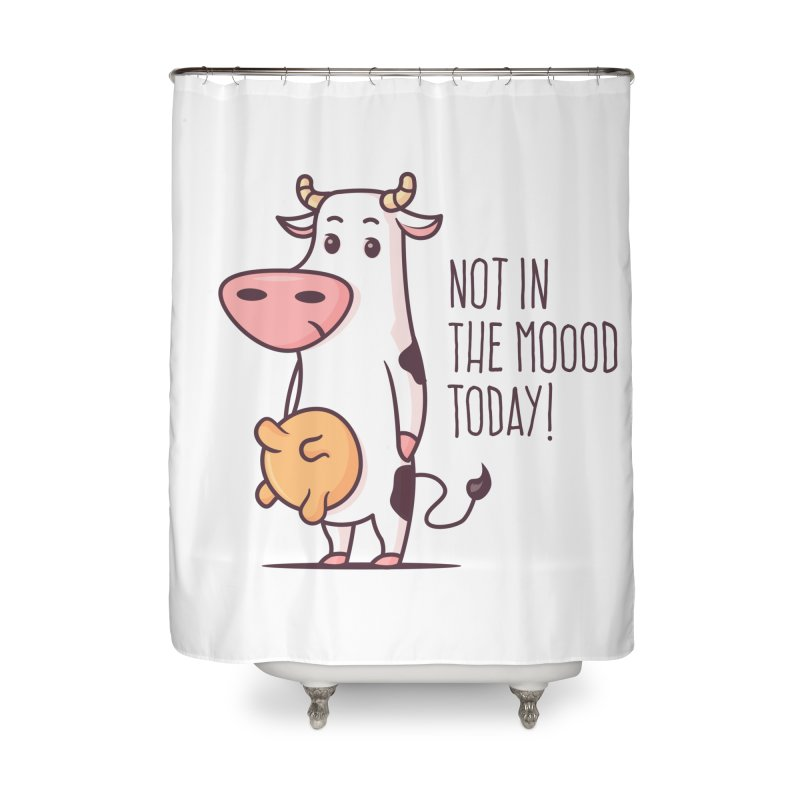 Not In The Mood Today Home Shower Curtain by zoljo's Artist Shop
