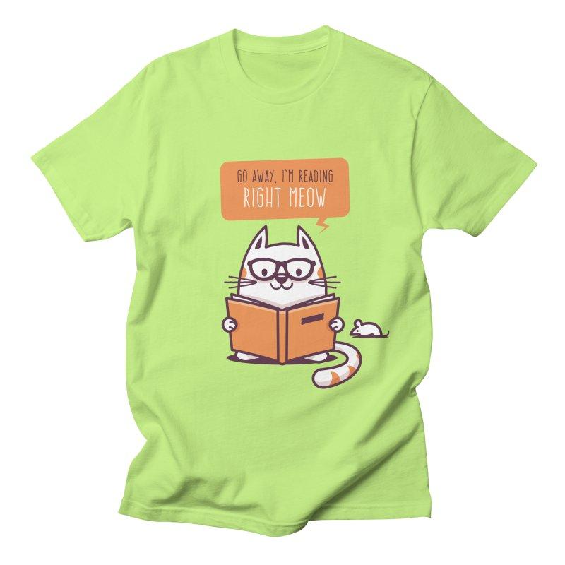 Go Away I'm Reading Right Meow Men's T-Shirt by zoljo's Artist Shop