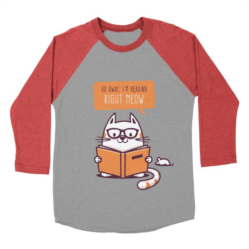 Go Away I'm Reading Right Meow Women's Baseball Triblend T-Shirt by zoljo's Artist Shop