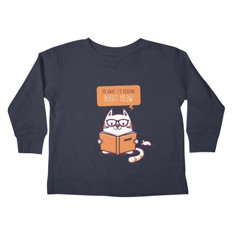 Go Away I'm Reading Right Meow Kids Toddler Longsleeve T-Shirt by zoljo's Artist Shop
