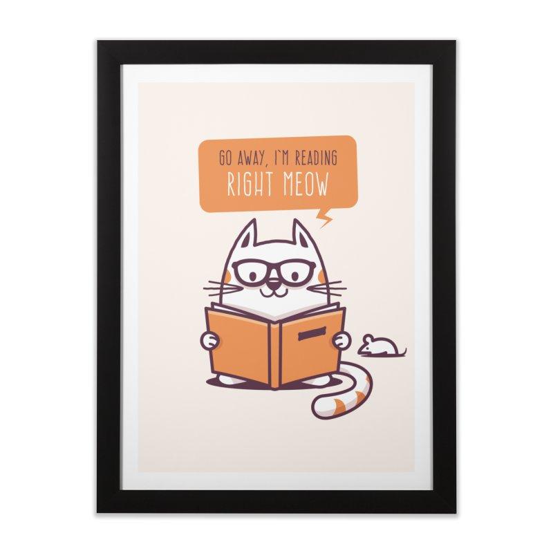 Go Away I'm Reading Right Meow Home Framed Fine Art Print by zoljo's Artist Shop