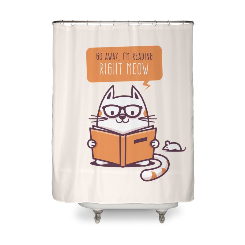 Go Away I'm Reading Right Meow Home Shower Curtain by zoljo's Artist Shop