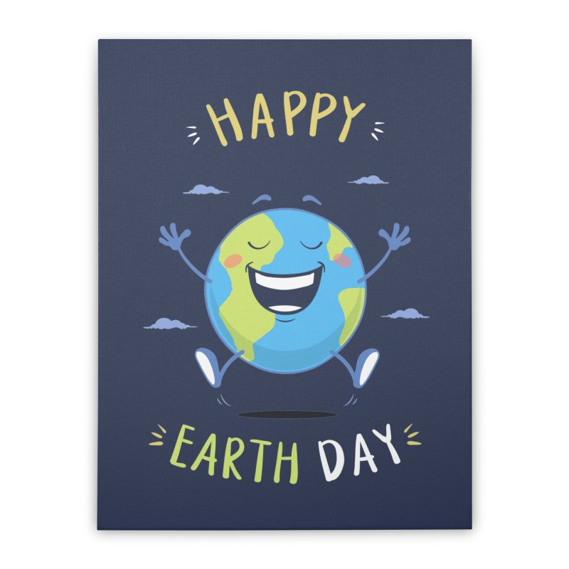 Happy Earth Day Home Stretched Canvas by zoljo's Artist Shop