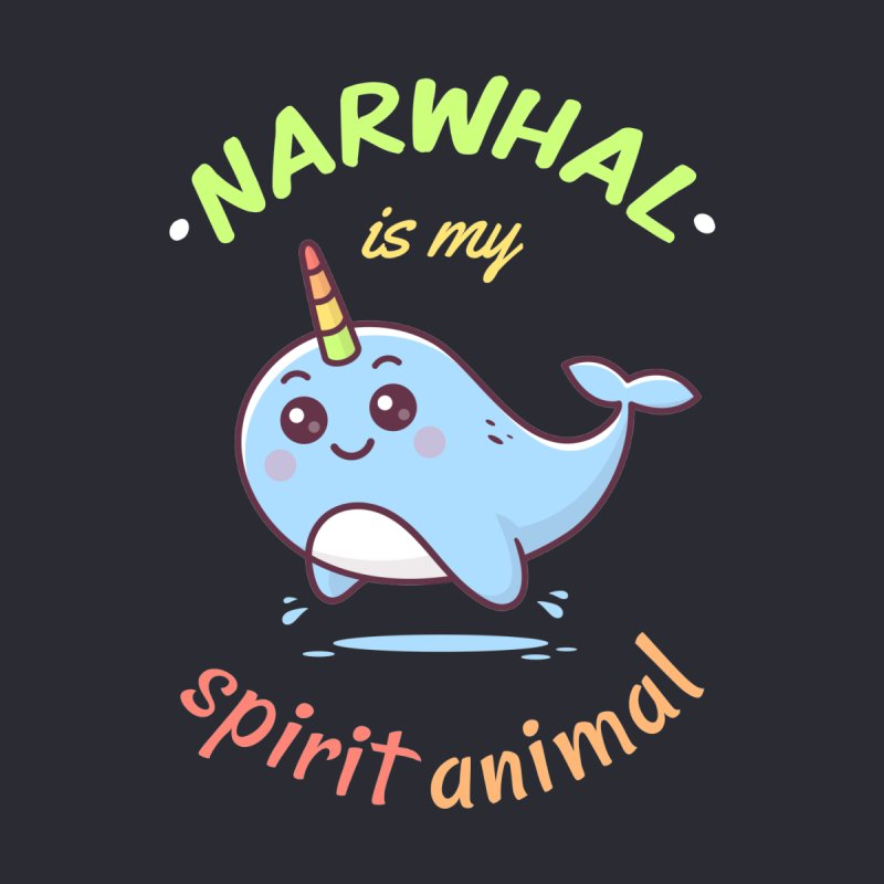 Narwhal is my spirit animal by zoljo's Artist Shop