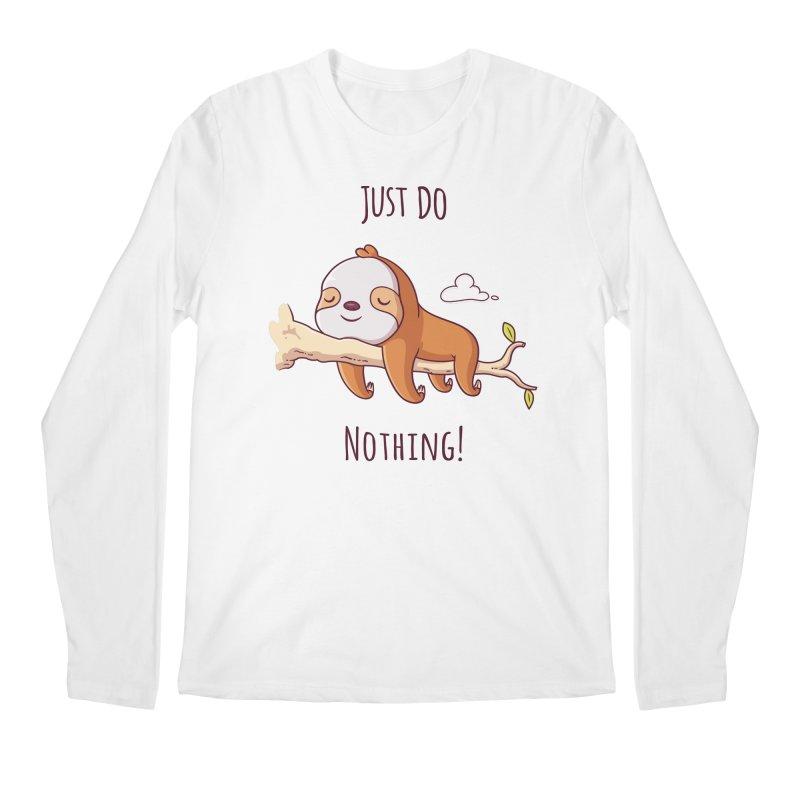 Just Do Nothing! Men's Longsleeve T-Shirt by zoljo's Artist Shop