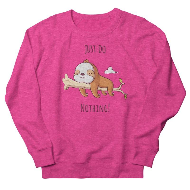 Just Do Nothing! Men's Sweatshirt by zoljo's Artist Shop
