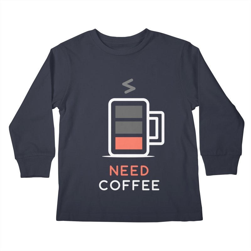 Battery Low, Need Coffee Kids Longsleeve T-Shirt by zoljo's Artist Shop