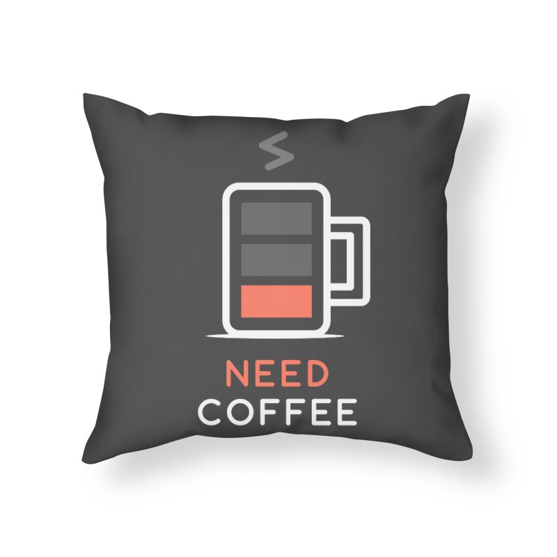Battery Low, Need Coffee Home Throw Pillow by zoljo's Artist Shop