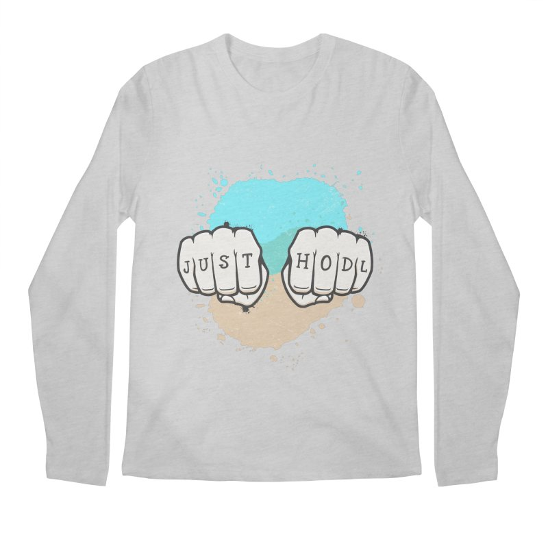 Just Hodl Alternative Version Men's Longsleeve T-Shirt by zoljo's Artist Shop
