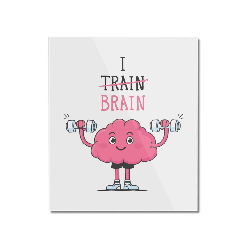 I Train Brain Home Mounted Acrylic Print by zoljo's Artist Shop