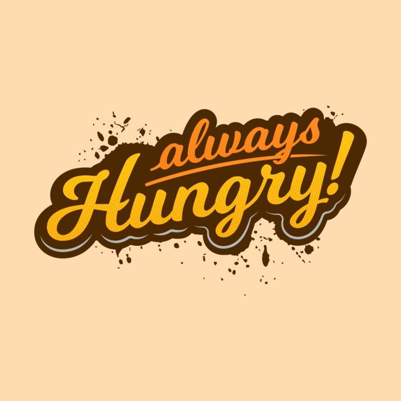Always hungry by zoljo's Artist Shop