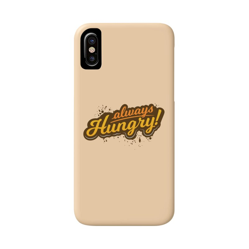 Always hungry Accessories Phone Case by zoljo's Artist Shop