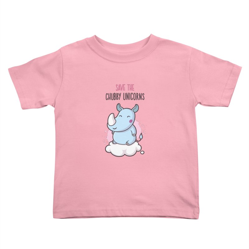 Save The Chubby Unicorns Kids Toddler T-Shirt by zoljo's Artist Shop