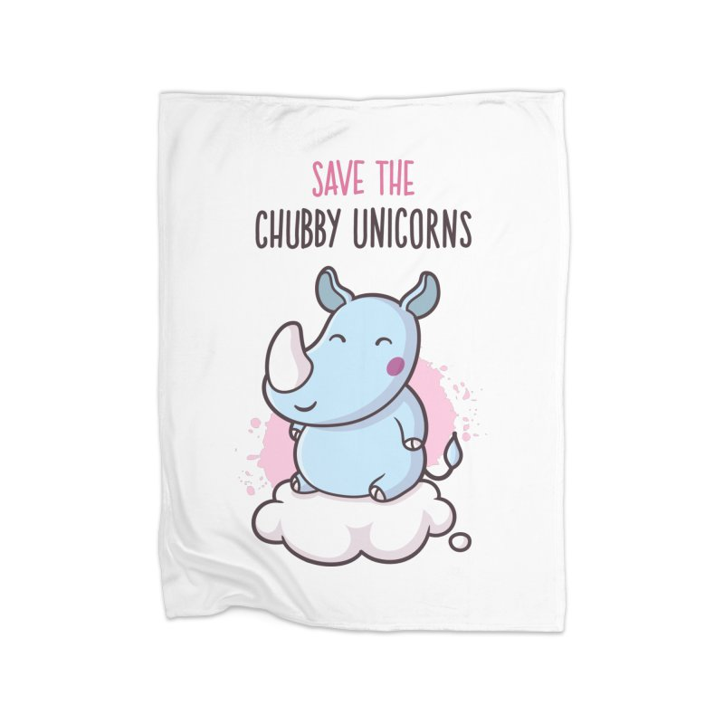 Save The Chubby Unicorns Home Blanket by zoljo's Artist Shop