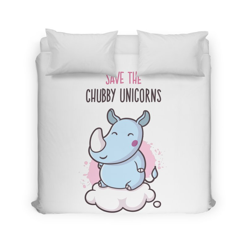 Save The Chubby Unicorns Home Duvet by zoljo's Artist Shop