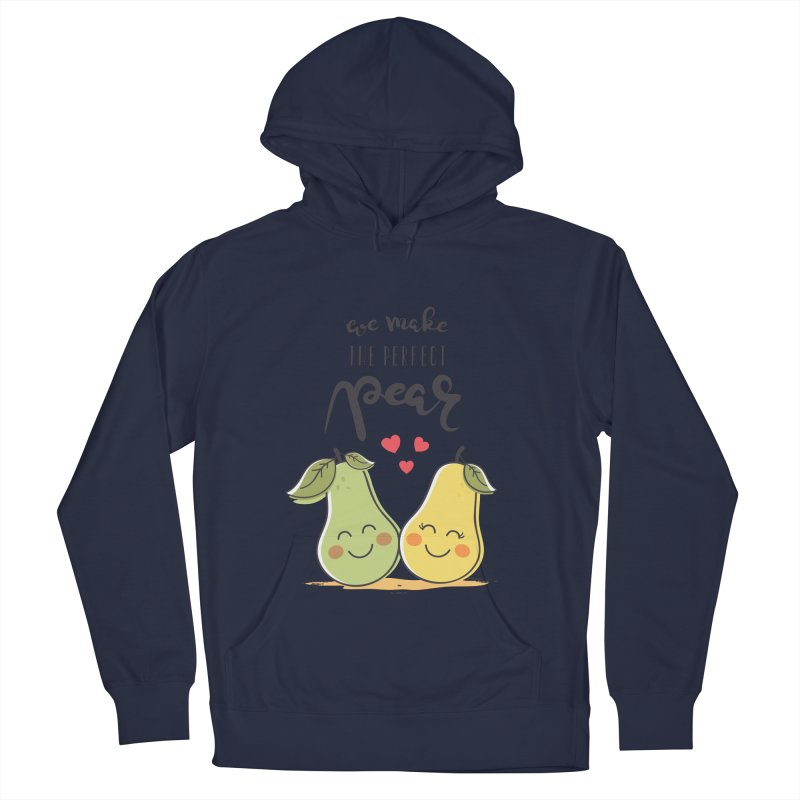 We Make The Perfect Pear Women's Pullover Hoody by zoljo's Artist Shop