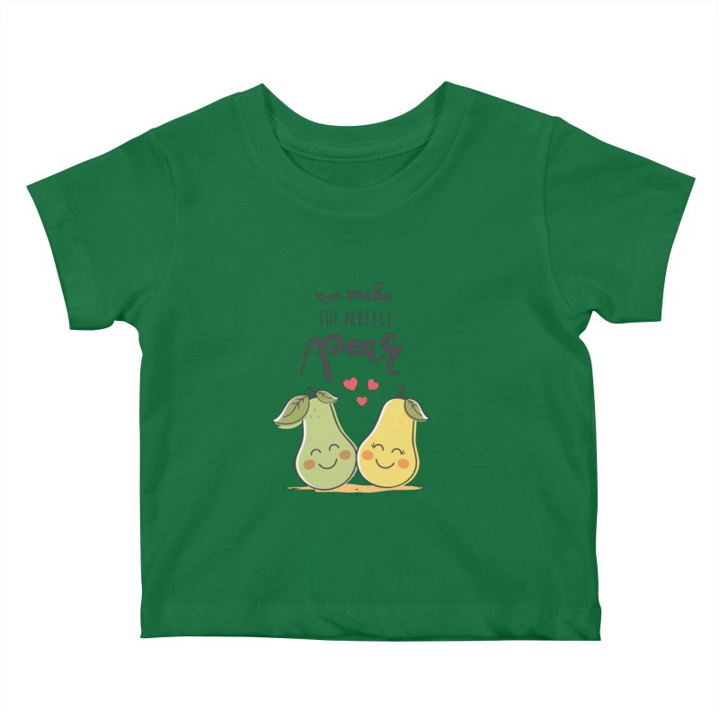 We Make The Perfect Pear Kids Baby T-Shirt by zoljo's Artist Shop