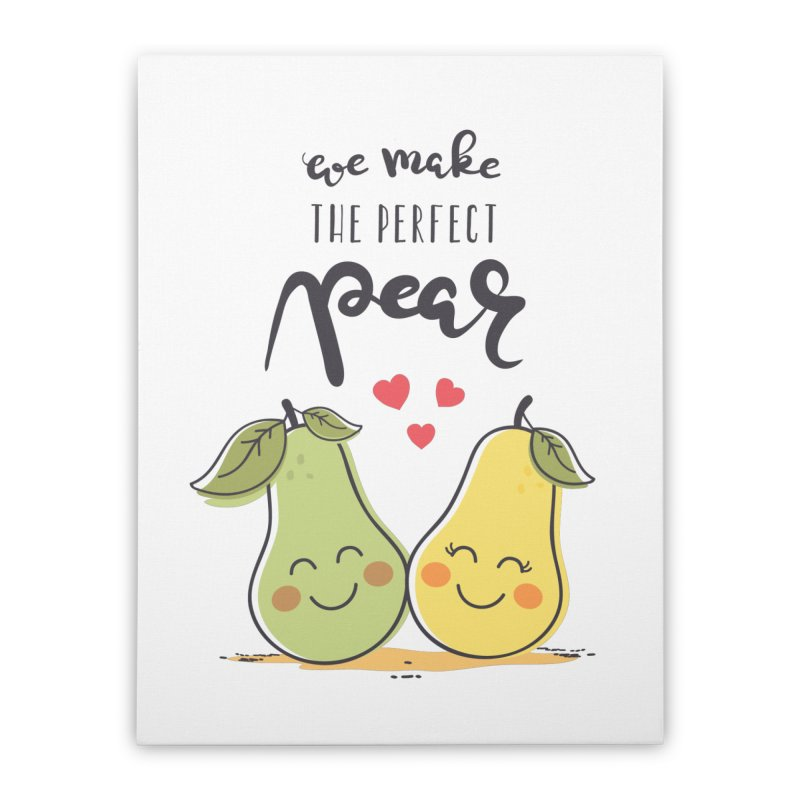 We Make The Perfect Pear Home Stretched Canvas by zoljo's Artist Shop