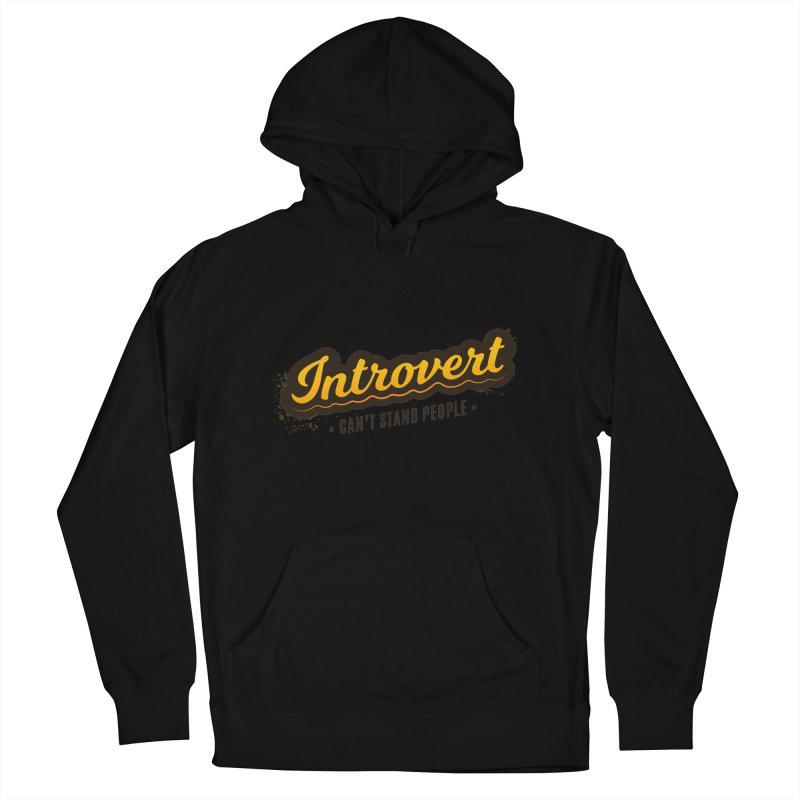 Introvert Women's French Terry Pullover Hoody by zoljo's Artist Shop