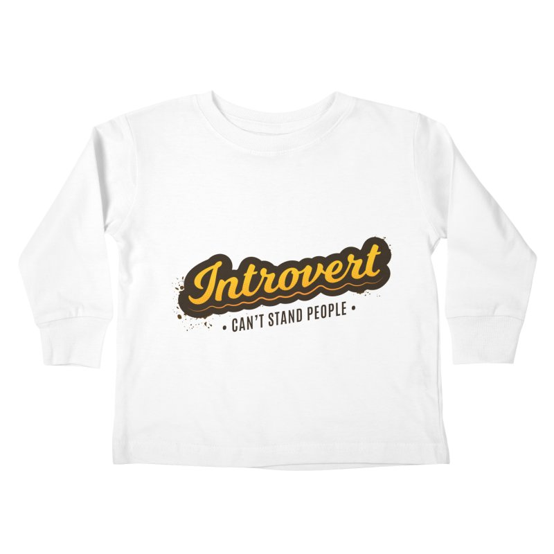 Introvert Kids Toddler Longsleeve T-Shirt by zoljo's Artist Shop