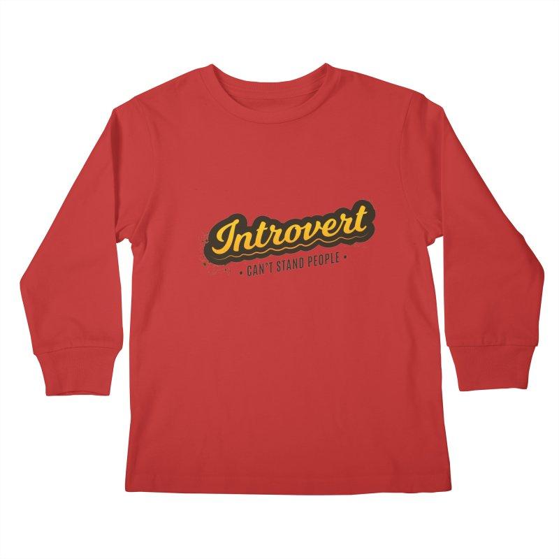 Introvert Kids Longsleeve T-Shirt by zoljo's Artist Shop
