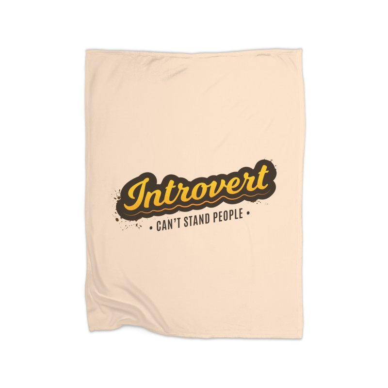 Introvert Home Blanket by zoljo's Artist Shop