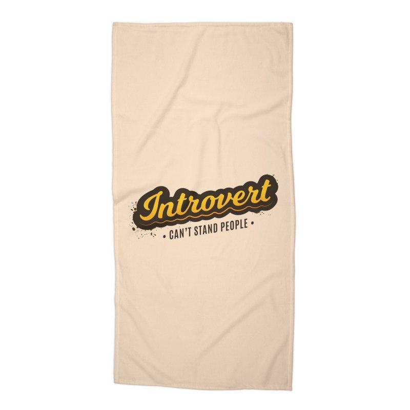 Introvert Accessories Beach Towel by zoljo's Artist Shop