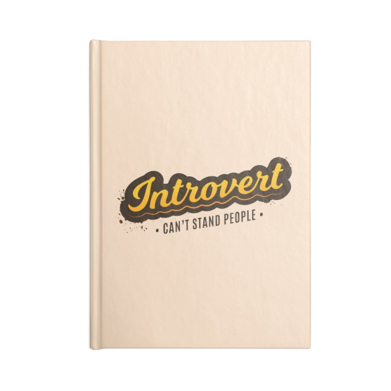 Introvert Accessories Blank Journal Notebook by zoljo's Artist Shop
