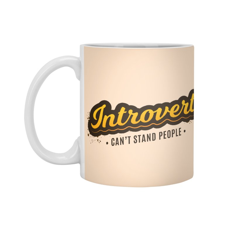 Introvert Accessories Standard Mug by zoljo's Artist Shop