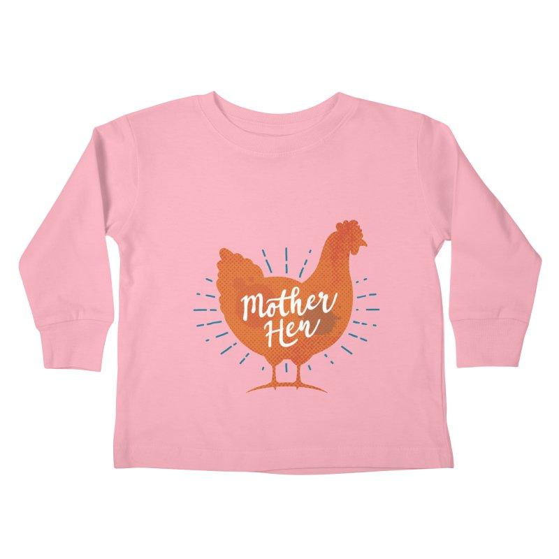 Mother Hen - Chicken Mama Kids Toddler Longsleeve T-Shirt by zoljo's Artist Shop