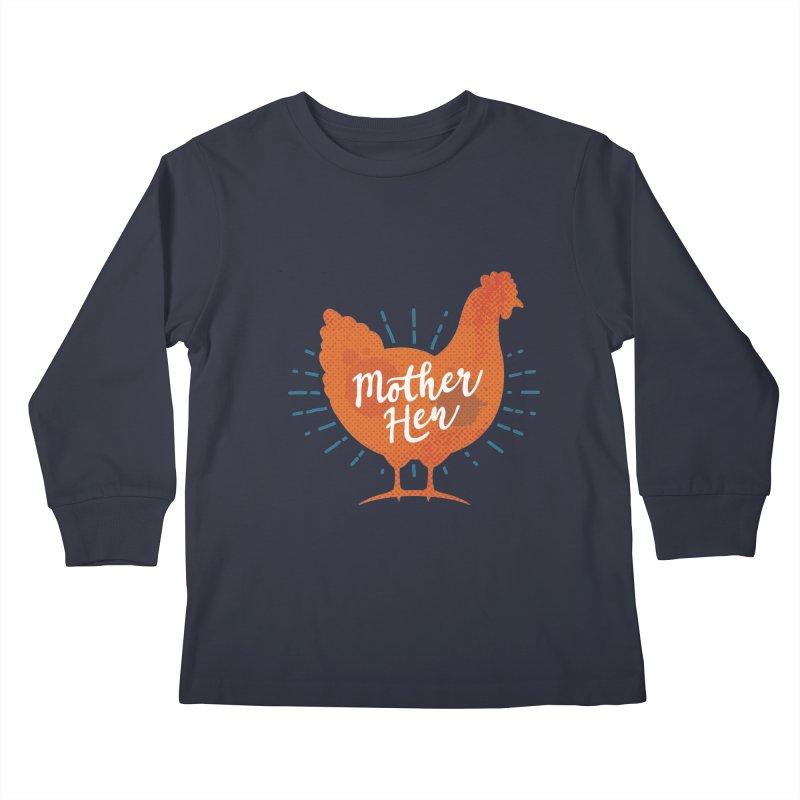 Mother Hen - Chicken Mama Kids Longsleeve T-Shirt by zoljo's Artist Shop